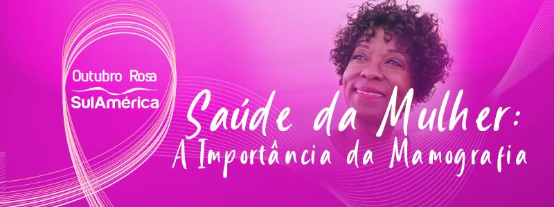 Saúde da Mulher: a importancia da mamografia