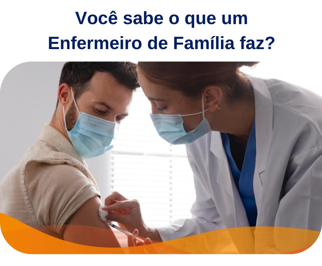 o que faz um enfermeiro de família
