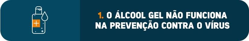 O álcool gel não funciona na prevenção contra o vírus