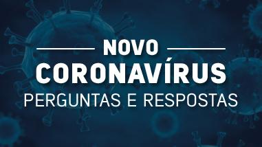 Coronavírus: Perguntas e Respostas